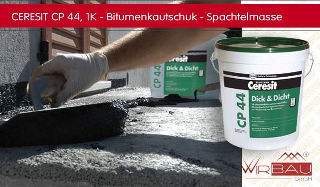 Beliebt Ceresit CP 44 Dick und Dicht - günstige Baustoffe online. LE27